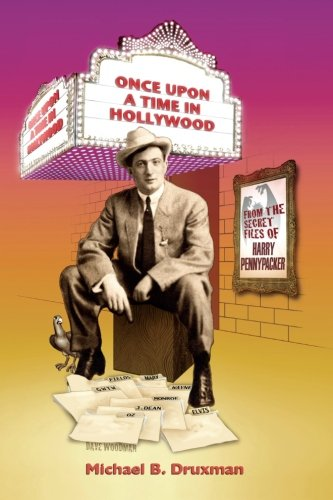 Download Once Upon a Time in Hollywood: From the Secret Files of Harry Pennypacker PDF