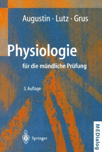 Physiologie für die Mündliche Prüfung: Fragen und Antworten (MEDialog) (German Edition)