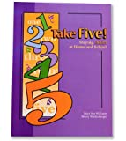 Take Five!: Staying Alert at Home and School
