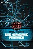 Das Marmorne Paradies: METRO 2033-Universum-Roman
