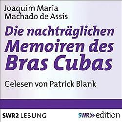 Die nachträgliche Memoiren des Bras Cubas