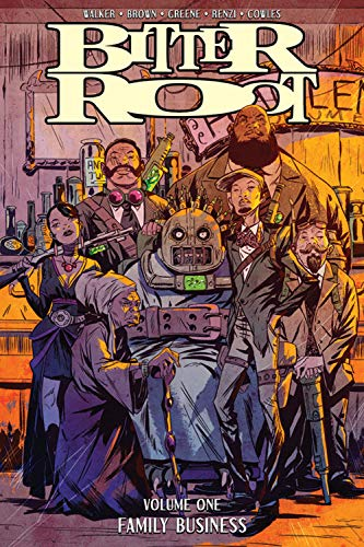 Pdf Graphic Novels Bitter Root Volume 1: Family Business