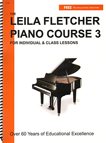 LF003 - The Leila Fletcher Piano Course - Book 3 - Fletcher Piano