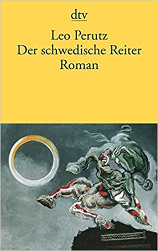 Der schwedische Reiter: Roman