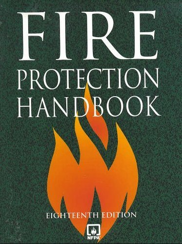 Fire Protection Handbook (NATIONAL FIRE PROTECTION ASSOCIATION//FIRE PROTECTION HANDBOOK)