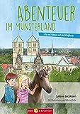Abenteuer im Münsterland: Lilly, Nikolas und die Wildpferde (Lilly und Nikolas)