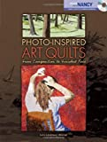Photo-Inspired Art Quilts, Leni Levenson Wiener and Nancy Zieman, 0896898040