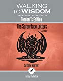 The Screwtape Letters, C.S. Lewis: Walking to Wisdom Literature Guide (Teacher