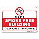 This Is A Smoking Free Building Sign, Large 10x7