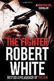 THE FIGHTER: SAS hero turns Manchester hitman (A Rick Fuller Thriller)