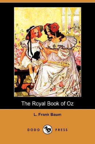 Download The Royal Book of Oz (Dodo Press) ebook