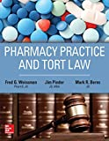 img - for Pharmacy Practice and Tort Law book / textbook / text book