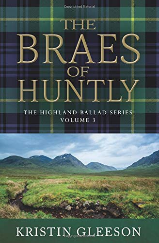 Download The Braes of Huntly (The Highland Ballad Series) (Volume 3) pdf