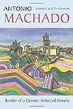 Border of a Dream, Antonio Machado, 1556591985