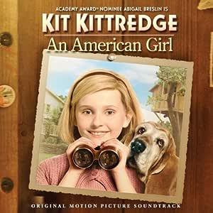 Kit Kittredge: An American Girl Soundtrack
