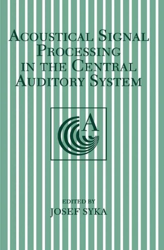 Acoustical Signal Processing in the Central Auditory System (The Language of Science)