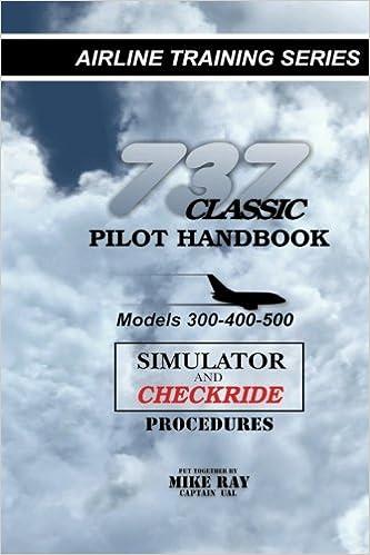 737 Classic Pilot Handbook: Simulator and Checkride