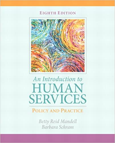 Introduction to human services policy and practice an 8th edition introduction to human services policy and practice an 8th edition betty reid mandell barbara schram 9780205838851 amazon books fandeluxe Image collections