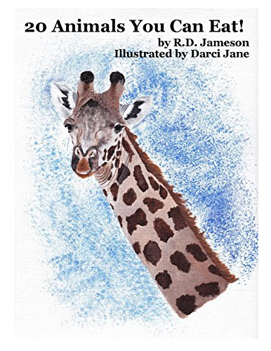 20 Animals You Can Eat! (Rd Giraffe)