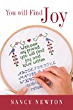 You Will Find Joy, Nancy Newton, 1462400698