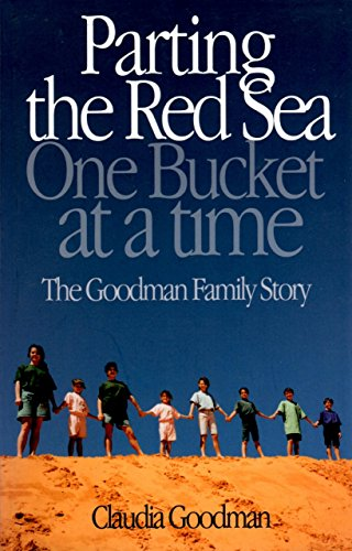 Parting the Red Sea One Bucket at a Time: The Goodman Family Story