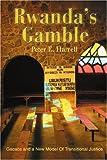 Rwanda's Gamble, Peter Harrell, 0595270522