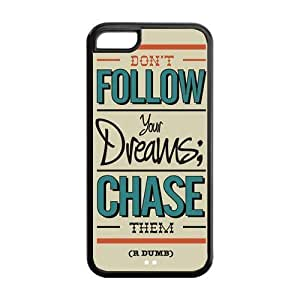 5C Phone Cases, Chase Your Dream Hard TPU Rubber Cover Case for iPhone 5C
