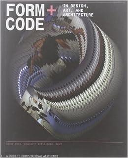 Form+Code in Design, Art, and Architecture Design Briefs: Amazon ...