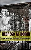 Regreso al Hogar: El Extraño Caso del Jardín de los Angeles