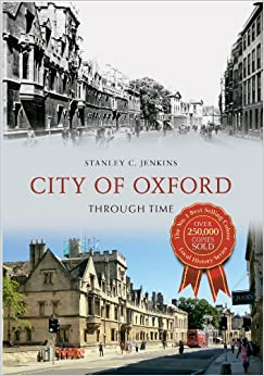City of Oxford Through Time