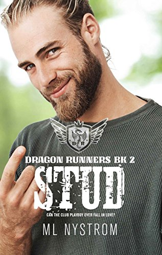 (Stud: Motorcycle Club Romance (Dragon Runners Book 2))