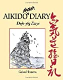 img - for Aikido Sketch Diary: Dojo 365 Days book / textbook / text book