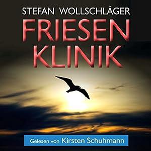 Friesenklinik Hörbuch