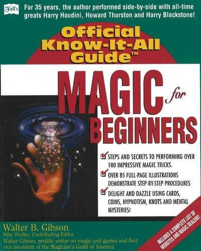 Magic for Beginners (Fell's Official Know-It-All Guides (Paperback))