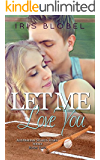 Let Me Love You (Australian Sports Star Series Book 2)