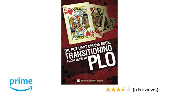 The Pot-Limit Omaha Book: Transitioning from NL to PLO: Tri