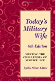 Book cover for Today's Military Wife: Meeting the Challenges of Service Life