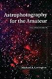 Astrophotography for the Amateur, Michael A. Covington, 0521641330