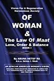 Vision for Regenerative Harmonious Society of Woman and the Law of Maat, Abuna Hetep Ra, 144153637X