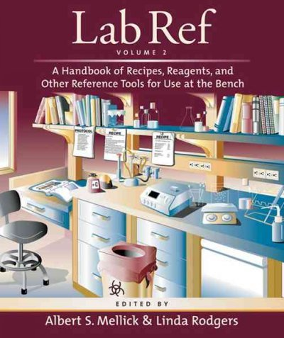 Lab Ref: A Handbook of Recipes, Reagents, and Other Reference Tools for Use at the Bench ebook
