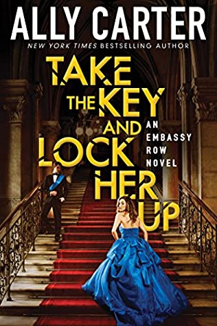 book cover of Take The Key And Lock Her Up