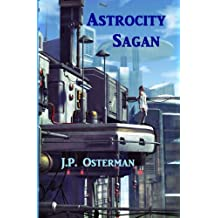 Astrocity Sagan (The Nelta Series) (Volume 3)
