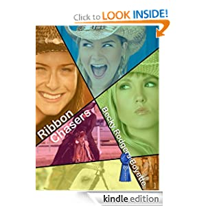 Ribbon Chasers (Barn Girls) Becky Rodgers Boyette