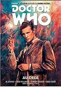Doctor Who Le onzième docteur, tome 1 : Au-delà par Al Ewing
