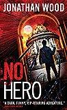 Image of No Hero (Arthur Wallace)