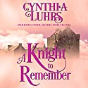 A Knight to Remember: Merriweather Sisters Time Travel Series, Book 1 Hörbuch von Cynthia Luhrs Gesprochen von: Kristina Blackstone