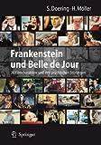 Frankenstein und Belle de Jour: 30 Filmcharaktere und ihre psychischen Störungen