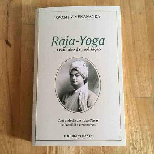 Raja-Yoga: O Caminho da Meditação: Swami Vivekananda ...