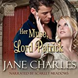 Her Muse, Lord Patrick: A Muses Novella