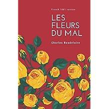 Les Fleurs du Mal (French 1861 Edition)